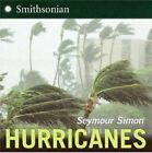 Hurricanes by Seymour Simon (Paperback, 2007)