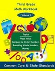 Third Grade Math Volume 1: Topics; Place Value Compare & Order Numbers, Rounding Whole Numbers, Money, by Todd DeLuca (Paperback / softback, 2013)