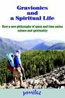 Gravionics and a Spiritual Life 9781420889857 by B5mike Book