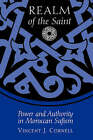 Realm of the Saint: Power and Authority in Moroccan Sufism by Vincent J Cornell (Paperback, 1998)