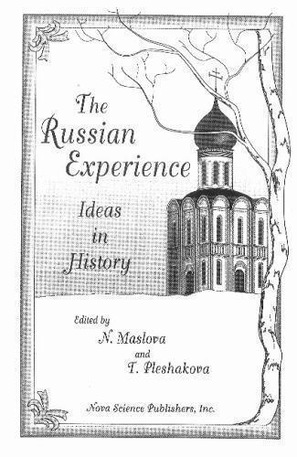Russian Experience : Ideas in History, Hardcover by Maslova, N.; Pleshakova, ...