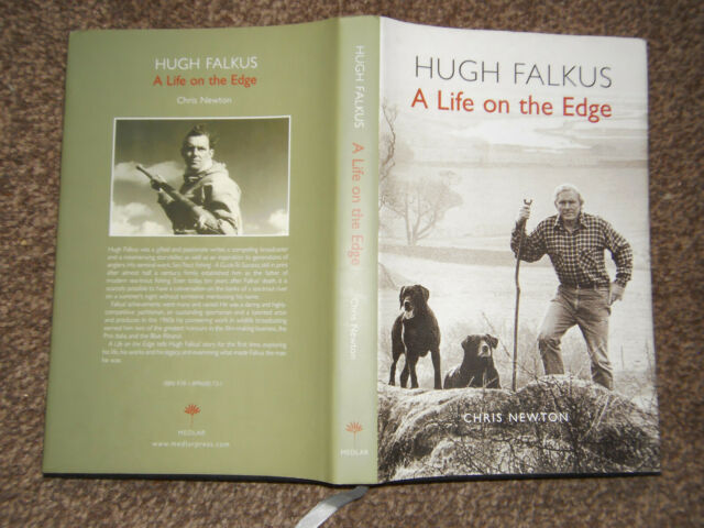 Hugh Falkus: a Life on the Edge by Chris Newton HB in Dw 2007 signed by author