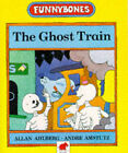 Ghost Train by AMSTUTZ, Allan Ahlberg (Paperback, 1993)