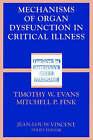 Mechanisms of Organ Dysfunction in Critical Illness by Springer-Verlag Berlin and Heidelberg GmbH & Co. KG (Paperback, 2002)
