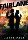 Fairlane by Annie Hale (Paperback / softback, 2015)