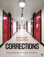 Corrections : From Research, to Policy, to Practice by Mary K. Stohr and Anthony