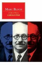 Canto Original: Marc Bloch : A Life in History by Carole Fink (1991, Paperback)