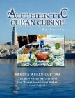 Authentic Cuban Cuisine by Martha 9781436314084 Paperback