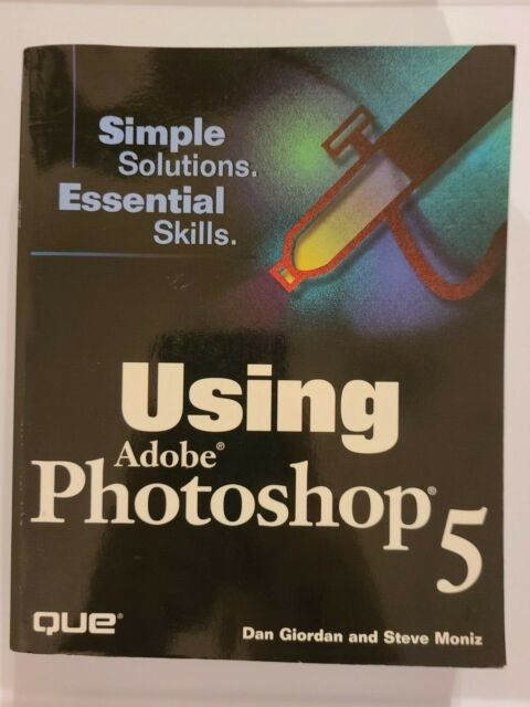 Using Adobe Photoshop 5, Very Good Book, Dan Giordan