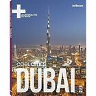 Cool Cities Dubai: Interactive Coffee Table Book by teNeues Publishing UK Ltd (Hardback, 2014)