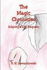 The Magic Chronicles - Iniquity's Life Request by K H Lewandowski (Paperback / softback, 2008)