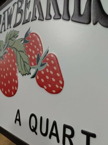 Fresh Strawberries 25 Cents a Quart Metal Sign Vintage Style Embossed Sign