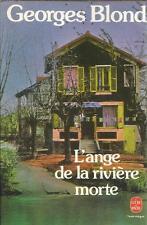 GEORGES BLOND L'ANGE DE LA RIVIERE MORTE