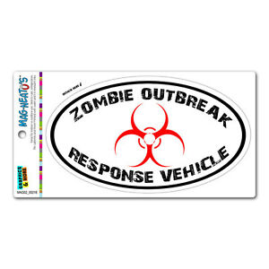Zombie-Outbreak-Response-Vehicle-Black-White-Euro-Oval-MAG-NEATO-039-S-Car-Magnet