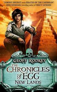 Good-Chronicles-of-Egg-New-Lands-The-Chronicles-of-Egg-Paperback-Rodkey