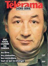 Telerama   Hors Serie N°4 1981 toute l'année du cinema  :1981 toute l'année du c