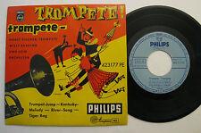 """7"""" Horst Fischer / Willy Berking - Trompete Trompete - Trumpet Jump Tiger Rag"""