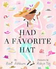 I Had a Favorite Hat by Boni Ashburn (Hardback, 2015)