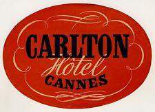 "Carlton Hotel CANNES Côte d'Azur France * Old Luggage Label Kofferaufkleber ""L"""