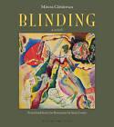 Blinding Volume 1 by Mircea Cartarescu (Paperback, 2013)