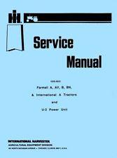 International Farmall A AV A-1 AV-1 B BN C Super Tractor Shop Service Manual IH