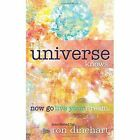 The Universe Knows.: Now Go Live Your Dream. by Ronald Dinehart (Paperback / softback, 2014)