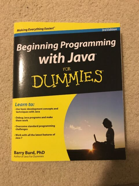 Beginning Programming With Java For Dummies By Barry Burd 2012