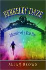 Berkeley Daze by Allan Brown (Paperback, 2007)