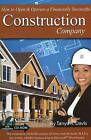 How to Open and Operate a Financially Successful Construction Company by Tanya R. Davis (Paperback, 2008)