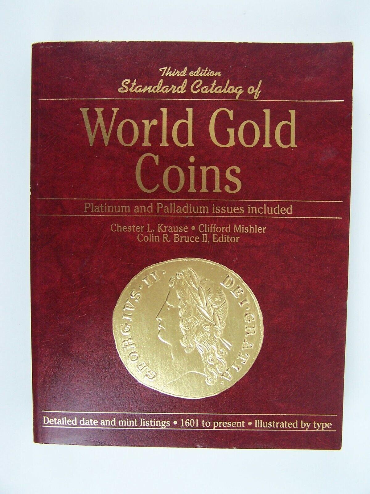 Standard Catalog of World Gold Coins Third Edition Plat