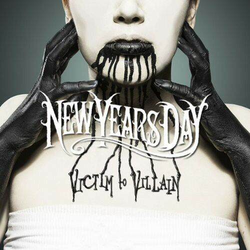 New Years Day - Victim to Villain [New CD]