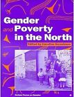 Gender and Poverty in the North by Oxfam Publishing (Paperback, 1998)