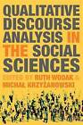 Qualitative Discourse Analysis in the Social Sciences by Palgrave Macmillan (Paperback, 2008)