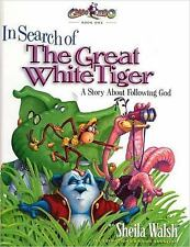 In Search of the Great White Tiger: A Story About Following God (Gnoo Zoo), Wals