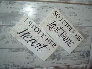 Shabby vintage chic wedding signs i stole her heart stole name his