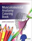 Musculoskeletal Anatomy Coloring Book by Joseph E. Muscolino (Paperback, 2009)