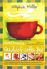 Starting and Running a Sandwich-coffee Bar: An Insider Guide to Setting Up Your Own Successful Business by Stephen Miller (Paperback, 2002)