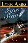 Eyes on the Stars by Lynn Ames (Paperback / softback, 2010)