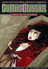 Graphic Classics: v. 14: Gothic Classics by Jane Austen, Myla Jo Closser, Ann Radcliffe, Antonella Caputo, Rod Lott, Edgar Allan Poe, J. Sheridan Le Fanu, Trina Robbins (Paperback, 2007)