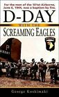D-Day with the Screaming Eagles by George E Koskimaki (Paperback / softback, 2006)