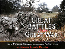 Great Battles of the Great War by Stedman, Michael; Skelding, Ed [Photographer]