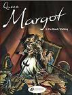 Queen Margot: v. 2: Bloody Wedding by Olivier Cadic, Francois Gheysens (Paperback, 2007)