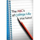 ABC's of College Life by Vicki Salemi (Paperback / softback, 2001)