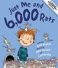 Just Me and 6,000 Rats: A Tale of Conjunctions by Rick Walton (Paperback, 2011)