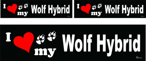 3 I love my Wolf Hybrid dog bumper vinyl stickers decals 1 large 2 small
