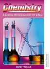 Chemistry - A Concise Revision Course for CSEC by Anne Tindale (Paperback, 1998)