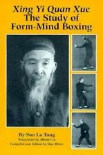 Wing Yi Nei Gung : The Study of Form-Mind Boxing by Sun L. Tang (1993,...