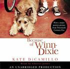Because of Winn-Dixie by Kate DiCamillo (2004, CD, Unabridged)