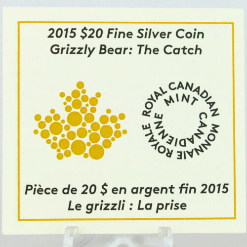 Canada 2015 $20 Grizzly Bear the Catch 99.99/% Pure Silver Proof Edge Lettering