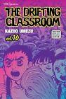The Drifting Classroom Volume 10 Umezu Kazuo 1421515296